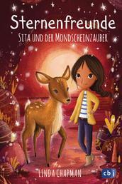 Sternenfreunde - Sita und der Mondscheinzauber - Magisch-realistische Reihe für Mädchen ab 8 von der »Sternenschweif« - Bestsellerautorin