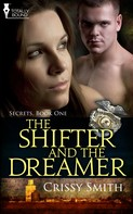Crissy Smith: The Shifter and the Dreamer ★★★★