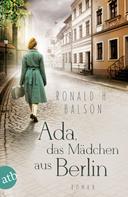 Ronald H. Balson: Ada, das Mädchen aus Berlin ★★★★★