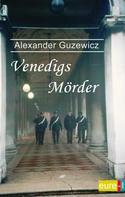 Alexander Guzewicz: Venedigs Mörder ★★