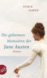Die geheimen Memoiren der Jane Austen - Roman
