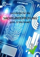 Helmut Hohl: Lernskript für die SACHKUNDEPRÜFUNG gem. § 34a GewO