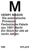 Henry Mason: DIe automatische Prinzessin