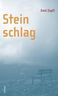 Emil Zopfi: Steinschlag ★★★★