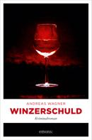 Andreas Wagner: Winzerschuld