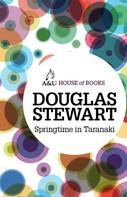 Douglas Stewart: Springtime in Taranaki