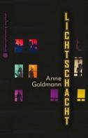 Anne Goldmann: Lichtschacht ★★★★★