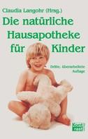 Claudia Langohr: Die natürliche Hausapotheke für Kinder ★★