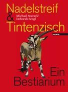 Michael Stavaric: Nadelstreif & Tintenzisch