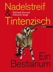Nadelstreif & Tintenzisch - Ein Bestiarium