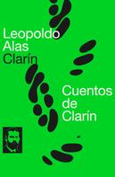Leopoldo Alas «Clarín»: Cuentos de Clarín