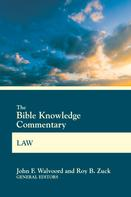 John F. Walvoord: The Bible Knowledge Commentary Law