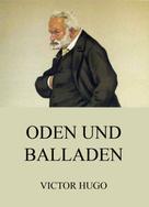 Victor Hugo: Oden und Balladen
