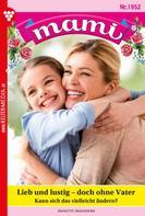 Annette Mansdorf: Mami 1952 – Familienroman ★★★★★