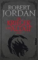 Robert Jordan: Die Krieger der Altaii