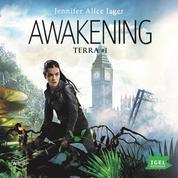 Awakening: Terra #1