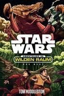 Tom Huddleston: Star Wars: Abenteuer im Wilden Raum - Das Nest ★★★★★