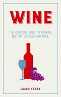 Caro Feely: Wine
