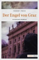 Robert Preis: Der Engel von Graz ★★★★