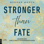Stronger than Fate - Richer-than-Sin-Reihe, Band 3 (Ungekürzt)
