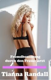 Fremdbesamung durch den Frauenarzt - Geile MILF-Erotik