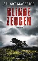 Stuart MacBride: Blinde Zeugen ★★★★