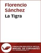 Florencio Sánchez: La Tigra