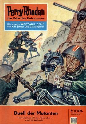 Perry Rhodan 26: Duell der Mutanten