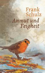 Anmut und Feigheit - Erzählungen