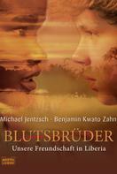 Michael Jentzsch: Blutsbrüder ★★★★★