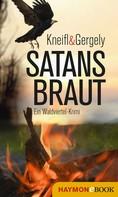 Edith Kneifl: Satansbraut ★★★