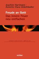 Joachim Hartmann: Freude an Gott