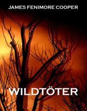 Wildtöter - Verkürzte Jugendbuchausgabe