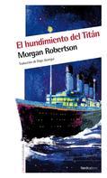Morgan Robertson: El hundimiento del Titán