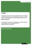I. Meyer: Stundenentwurf: Die Buddenbrooks. Verfall und Untergang im Umbruchsroman des 20. Jahrhunderts