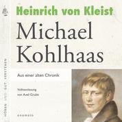 Michael Kohlhaas - Volltextlesung von Axel Grube.