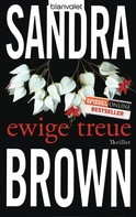 Sandra Brown: Ewige Treue ★★★★