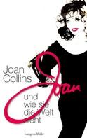 Joan Collins: Joan und wie sie die Welt sieht ★★★★