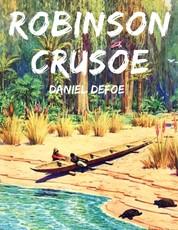 Robinson Crusoe - Vollständige deutsche Ausgabe