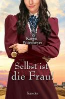 Karen Witemeyer: Selbst ist die Frau! ★★★