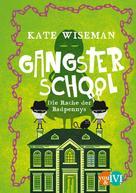 Kate Wiseman: Gangster School ★★★★
