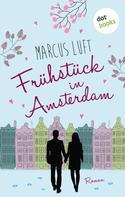 Marcus Luft: Frühstück in Amsterdam ★★★★