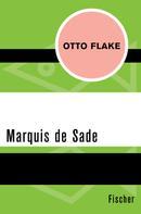 Otto Flake: Marquis de Sade