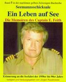 Emil Feith: Ein Leben auf See ★★★★