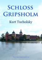 Kurt Tucholsky: Schloß Gripsholm