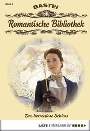 Romantische Bibliothek - Folge 5 - Das herrenlose Schloss