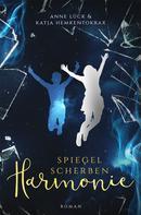 Katja Hemkentokrax: Spiegelscherbenharmonie