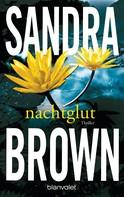 Sandra Brown: Nachtglut ★★★★
