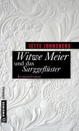 Witwe Meier und das Sarggeflüster - Kriminalroman