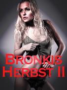 Herbert Seidler: Bronkis Herbst II ★★★